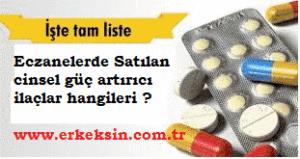 eczanelerde satılan bitkisel cinsel gücü artırıcı ilaçlar